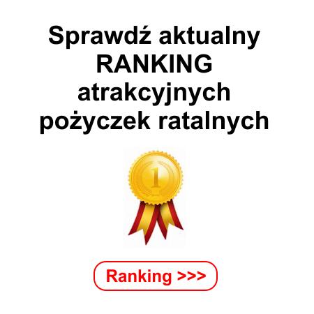 Aktualny ranking pożyczek ratalnych online